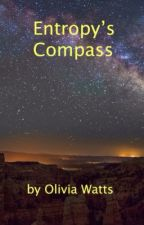 Entropy's Compass by OliviaMWatts