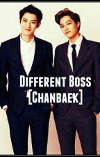 Different Boss - [Chanbaek] by YaelWu