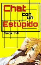Chat con un estúpido [RinxLen] by Asuna_Yuli