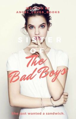 Sister of the Bad Boys