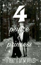 4 Prince & 4 Princess by farhnnas