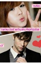 I'm in love with my professor by FushigiYuugiMiaka