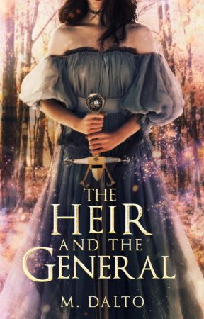 The Heir and the General *COMING SOON* (#WattpadBlockParty) by druidrose