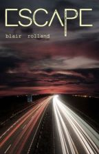 Escape by Blair_Rolland