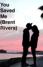 You Saved Me (Brent Rivera) by _itsmarissa_