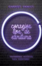 Consejos y tips para escritores by CarrotFamily