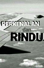 Perkenalan dan Rindu by AysaEkaS