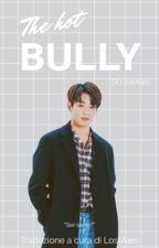The hot bully // Jungkook (ITA) by -LostAles-