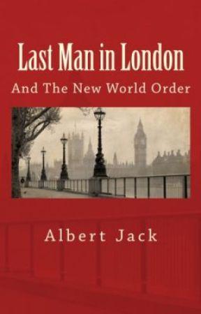 Last Man in London by AlbertJack