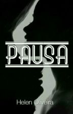 Pausa [conto] by OliveiraHelen