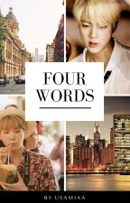 Four words by usamiaa