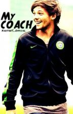 My Coach(Louis Tomlinson) by Owned_byHim