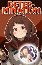 Determination - Boku no Hero Fanfiction | IzuOcha (Complete) by undefmidi