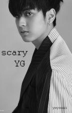 Scary YG [DISCONTINUED] by yoyossi