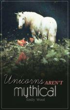 Unicorns Aren't Mythical by PinkMangos-