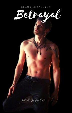 Betrayal (Klaus Mikaelson)  by Devilninja-fanfics