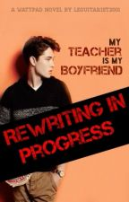 My Teacher Is My Boyfriend 2 by leguitarist2001