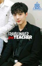 TROUBLEMAKER Love TEACHER by ssgsquad