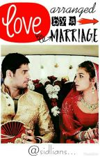 Love arranged by a Marriage... by sidlians