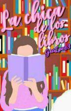 La chica de los libros by GusLpez3