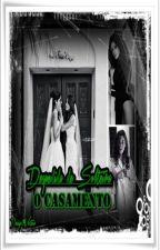 Despedida de Solteira - O Casamento by RayaneMorais1