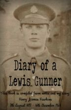 Diary of a Lewis Gunner by hellvis