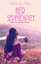 HF: Her Serendipity by propername