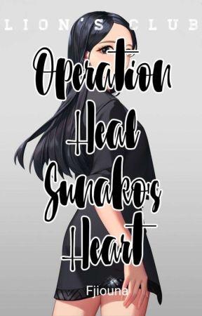 Operation: Heal Sunako's Heart by Fjiouna