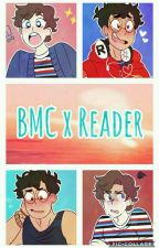 BMC x Reader(Requests Closed) by Ads_the_Artist