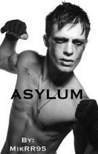 ASYLUM by MikRR95