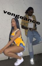 Vengeance (Migos FanFiction) by lulyannaa
