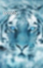 Lymph by Lucieat