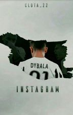 Instagram  *Paulo Dybala* T2 by Clota_22