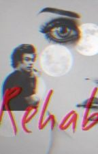 Rehab || h.s. by icecoldstyles