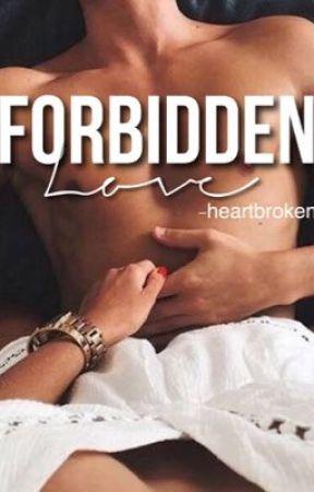 Forbidden Love // Sequel• mb by -heartbroken