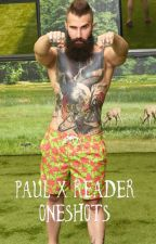 Paul Abrahamian x Reader oneshots by ashlynngirl001