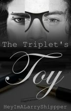 The Triplets' Toy -Larry/Larcel/Loudward Stylinson- by ReaperSutcliff