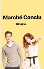 Marché conclu by ninagvs