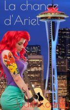 La chance d'Ariel by JudithKoenig