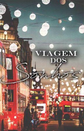 Viagem dos Sonhos by NathaliaOliveira896