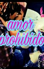 Amor prohibido  by SallyHofferson