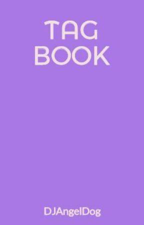TAG BOOK by DJAngelDog