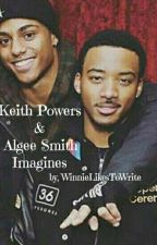 Keith Powers & Algee Smith Imagines {#Wattys2019} by WinnieLikesToWrite