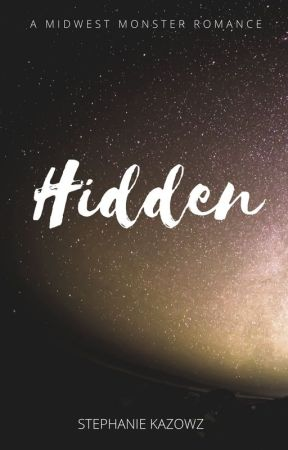 Hidden (Howlers #2) by Stephanie_Kazowz
