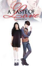 A Taste of Love [YWFF Book 2 - Stacie's Story] by kaminari1007