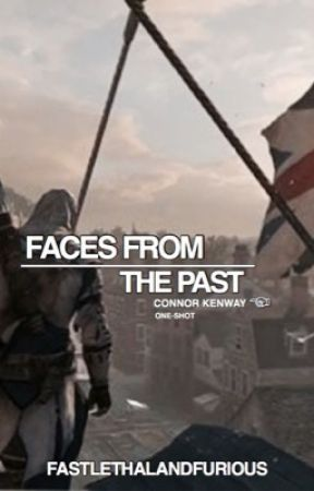 Faces of the Past: Connor Kenway One-Shot by FastLethalandFurious