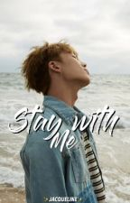 STAY WITH ME « BOBBY || Kim Ji Won » by JacquelineDA_