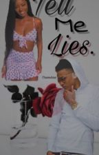 Tell Me Lies.|| a.a by CraveShaa
