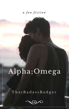 Alpha; Omega by ThatBadassBadger