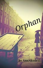 Orphan (Harry Styles FanFic) by alltogether4ever